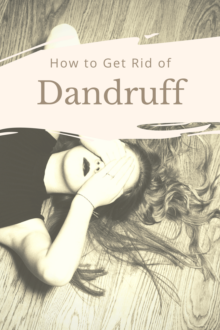 Top ways to eliminate dandruff