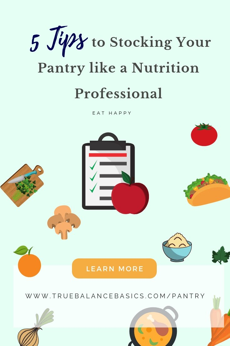 5 tips to stocking your pantry like a nutrition pro